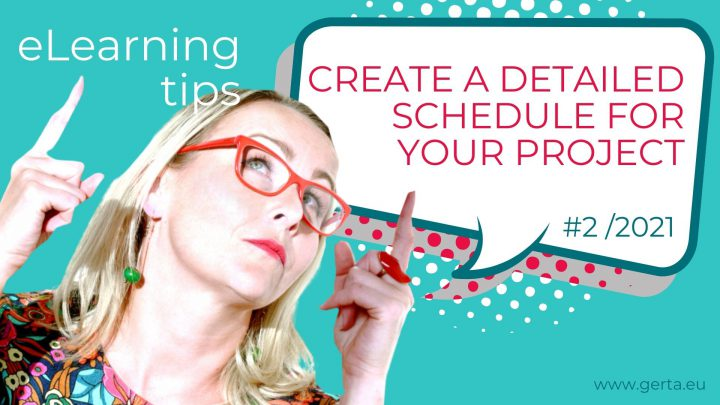 eLearning Tip #2/2021: Create a detailed schedule for your eLearning project