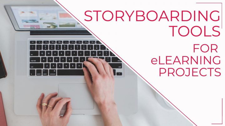 Storyboarding Tools for eLearning Projects