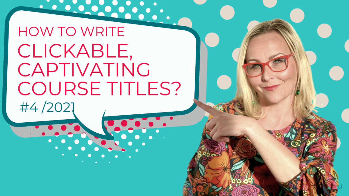 How to write clickable, captivating course titles?